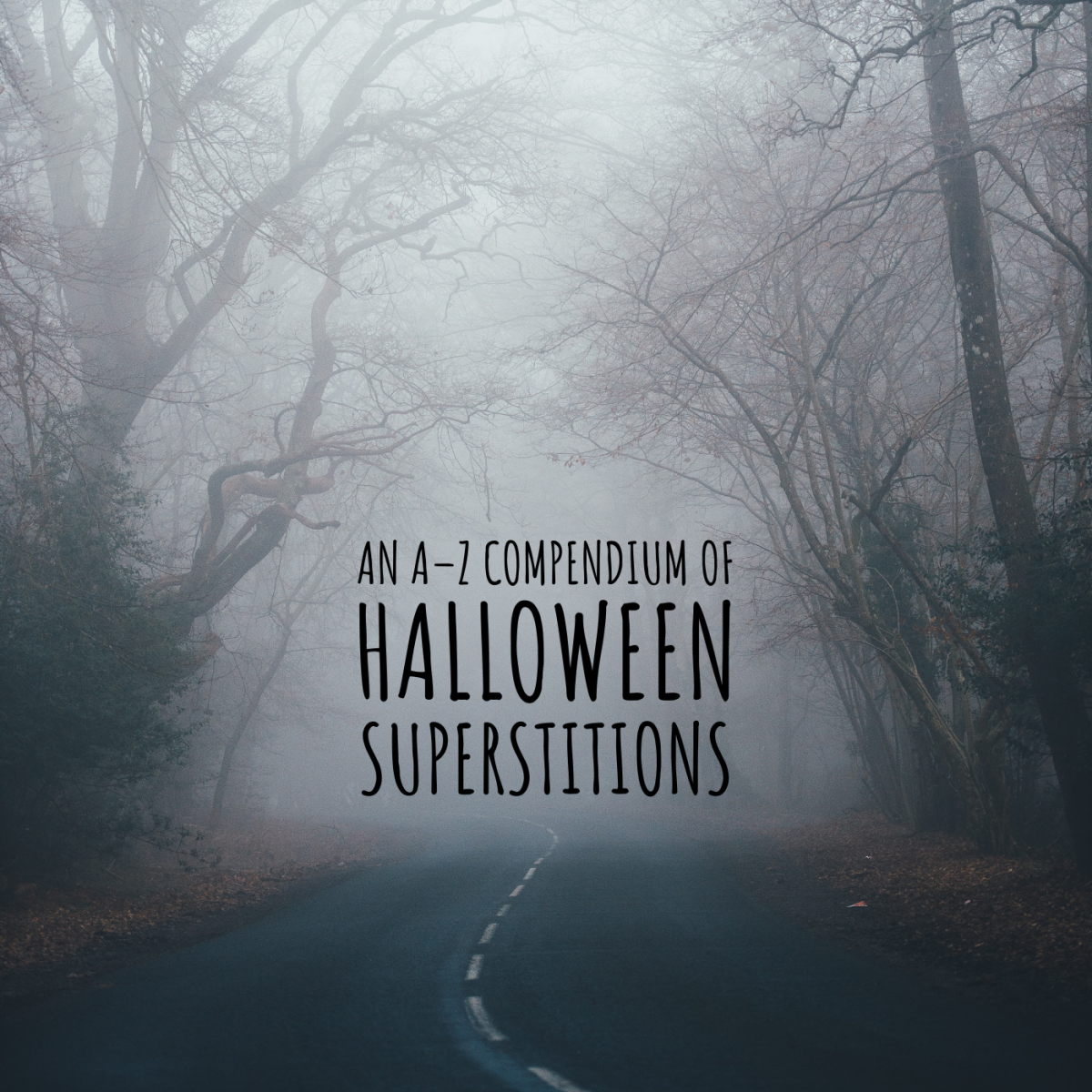 An A–Z Guide to Halloween Superstitions, Customs, and Traditions