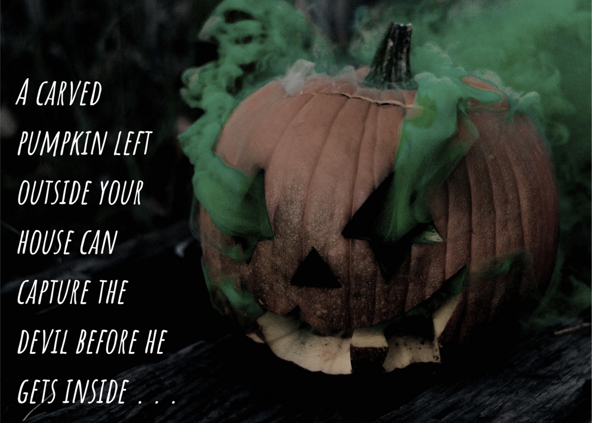 A carved pumpkin left outside your house can capture the devil before he gets inside . . .
