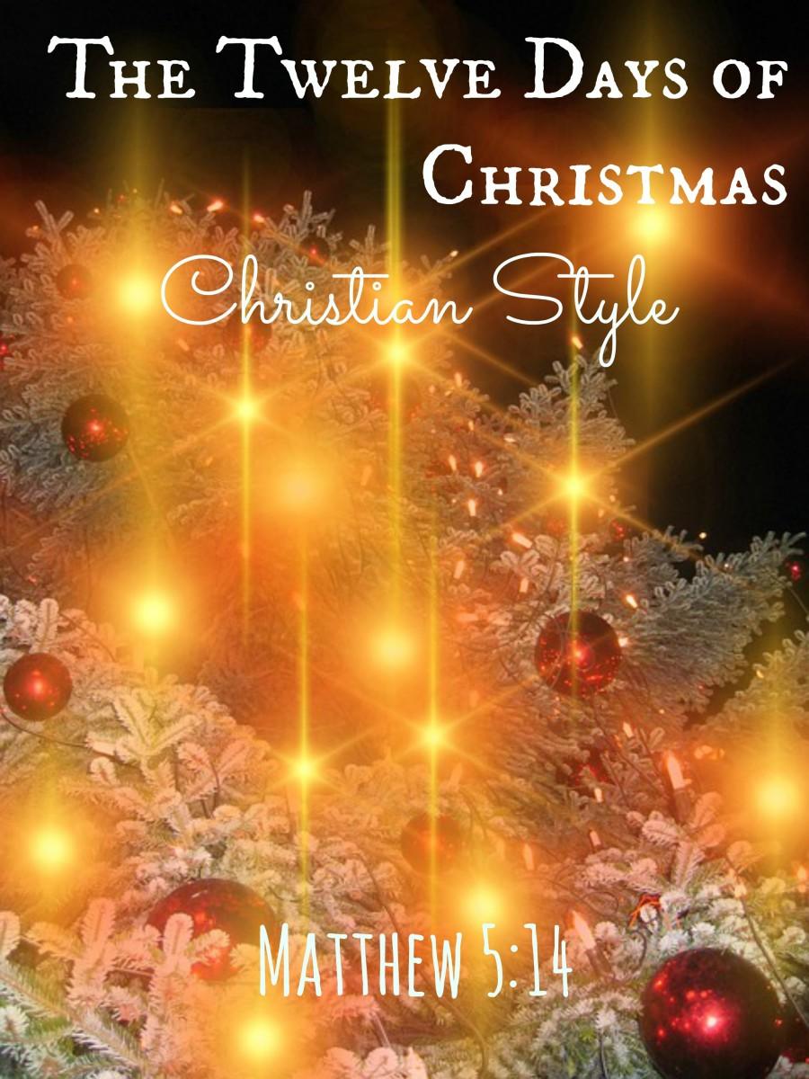 The Twelve Days of Christmas: Christian Style