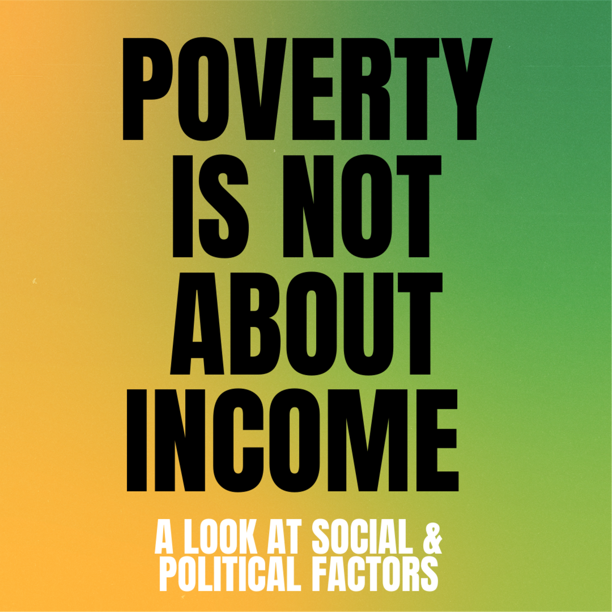 In this article, I help you understand why we need to think beyond lack of income when it comes to poverty.