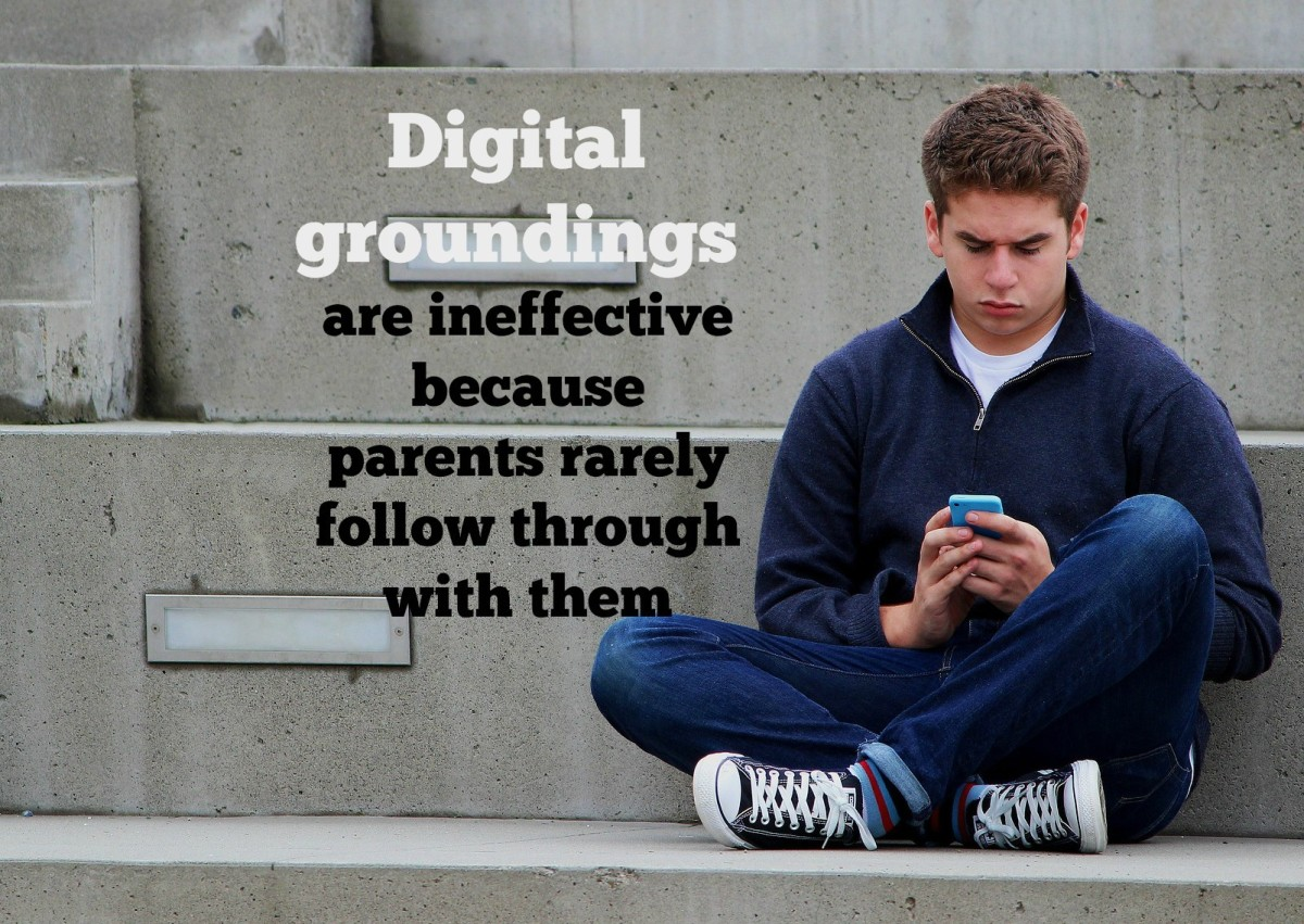 Digital groundings are difficult to enforce, especially with teens.