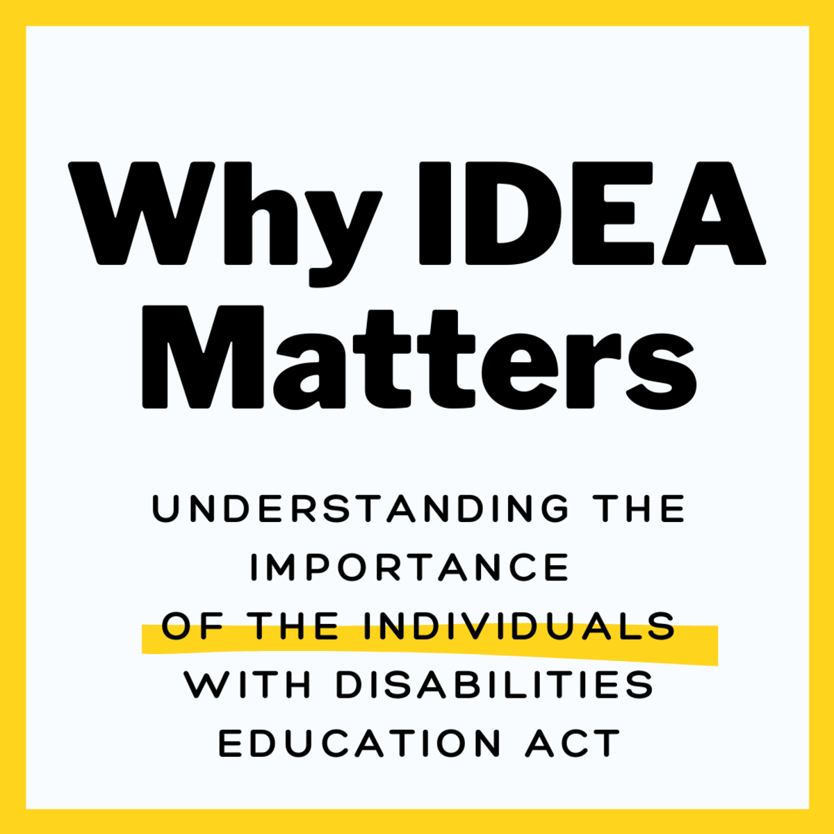 The Individuals With Disabilities Education Act: Why IDEA Is Crucial to Bridging the Gap