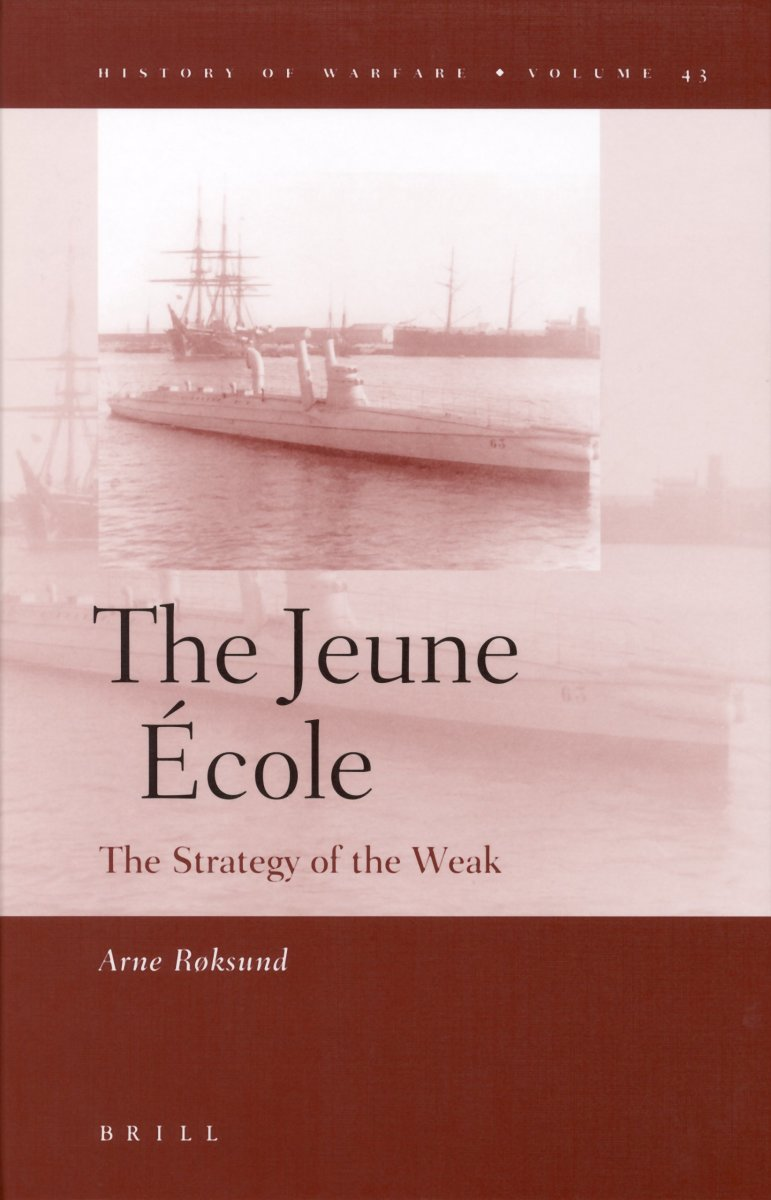 review-of-the-jeune-ecole-the-strategy-of-the-weak