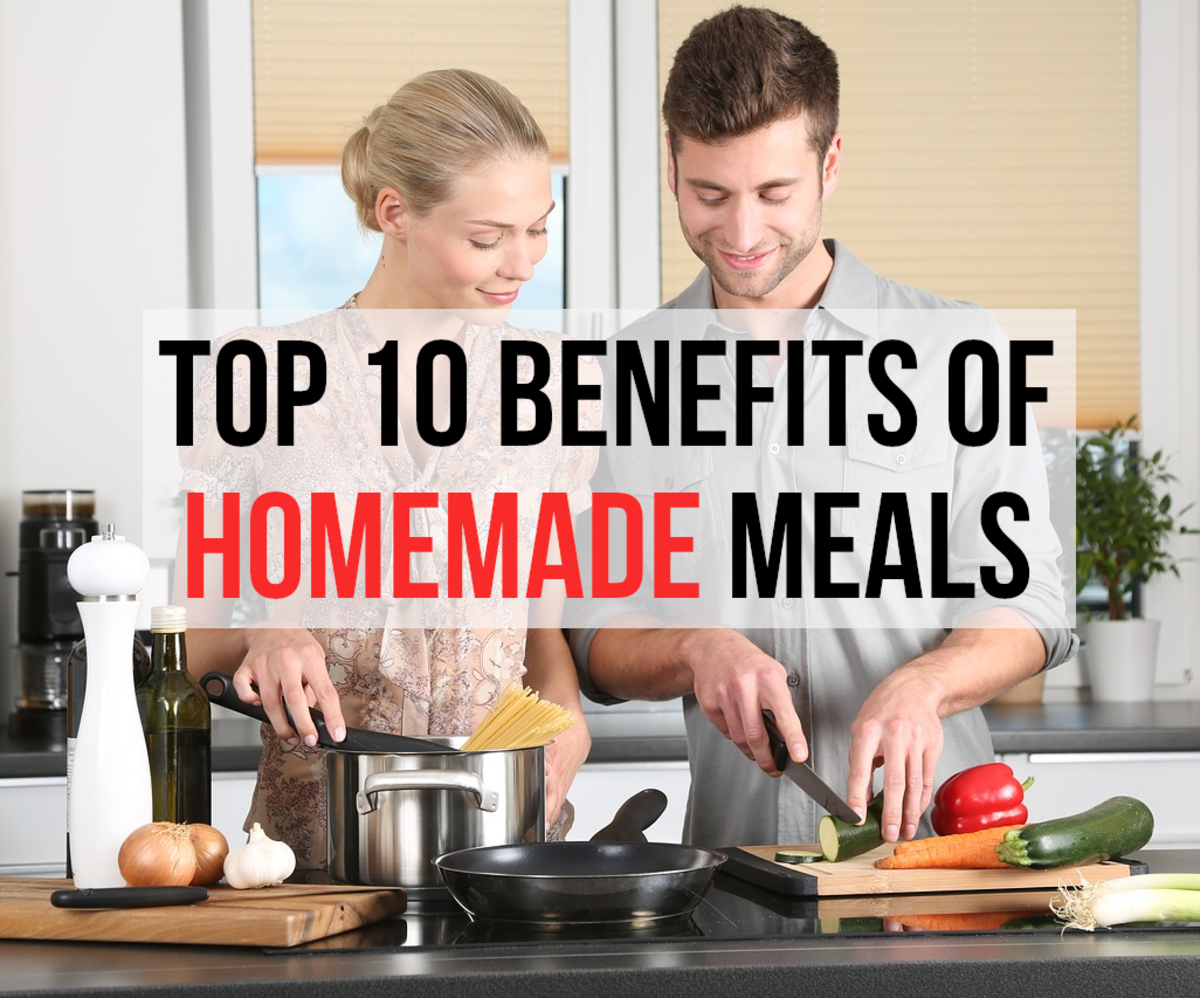 10 Advantages of Homemade Meals