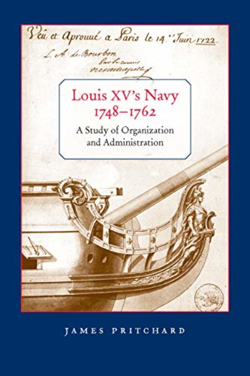 Louis XV's Navy, 1748-1762: A Study of Organization and Administration Review