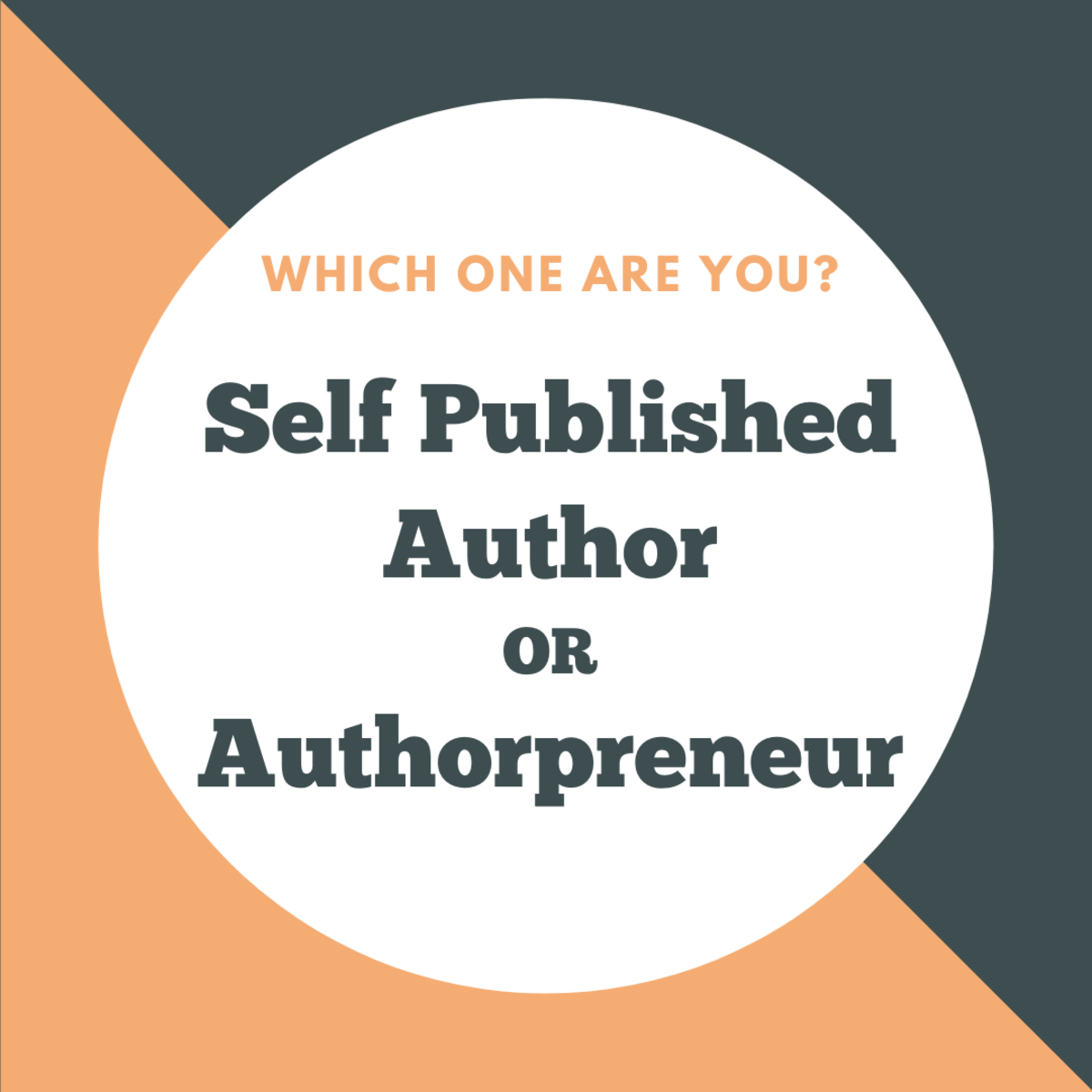 Are You a Self Published Author or Authorpreneur?