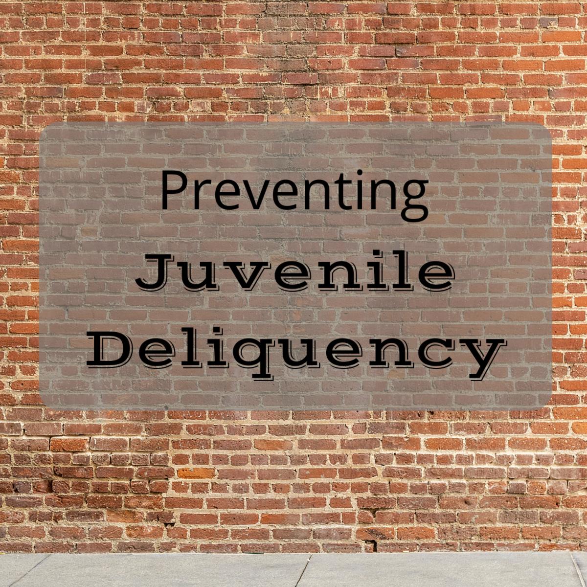 Preventing Juvenile Delinquency
