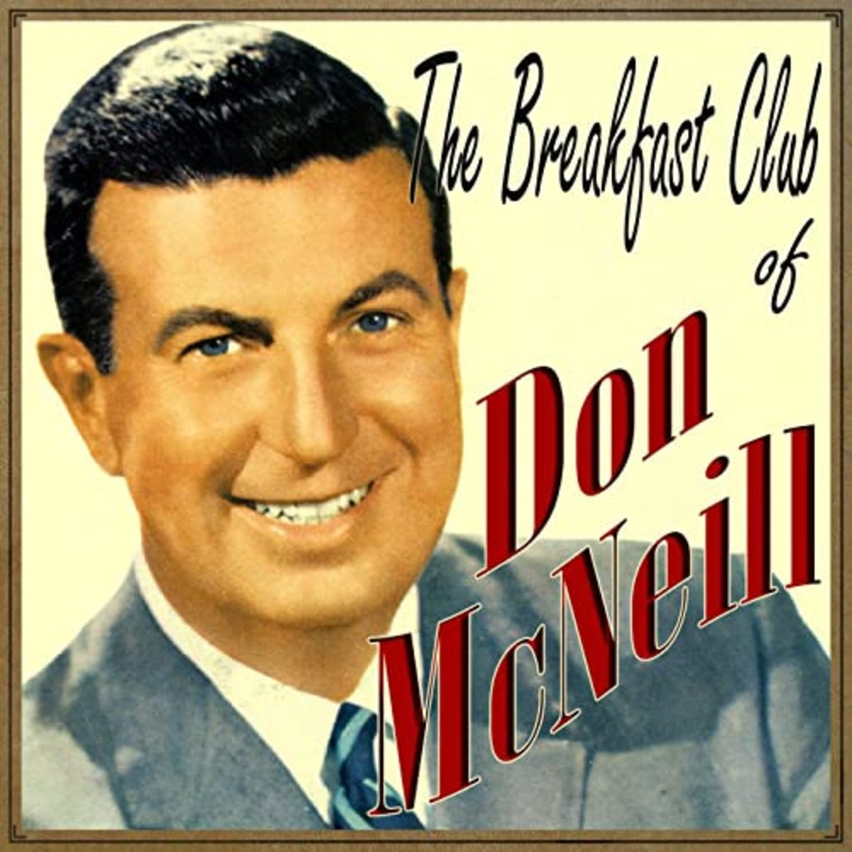 In 1958, Don McNeill's Breakfast Club was one of the most popular radio programs.