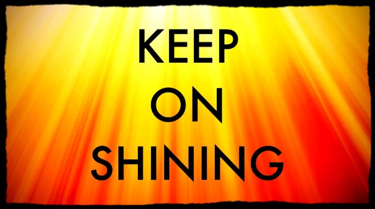 Keep on Shining...