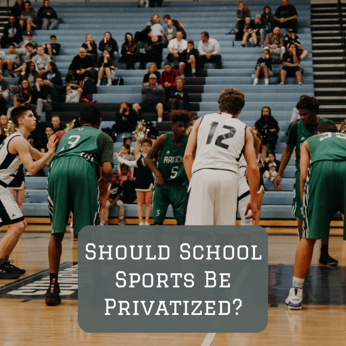 High school basketball and football games are an iconic tradition, but should we have to fund them with taxes?