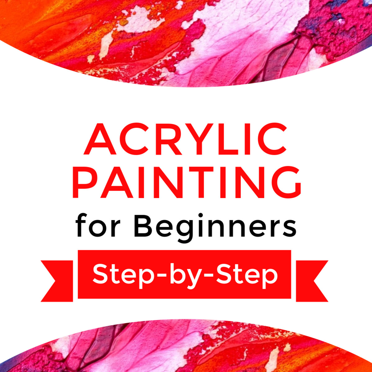 Acrylic painting for beginners step-by-step.  An article explaining the seven supplies needed to paint with acrylics, how to get started, how to plan the painting composition, and how to proceed in the painting process.