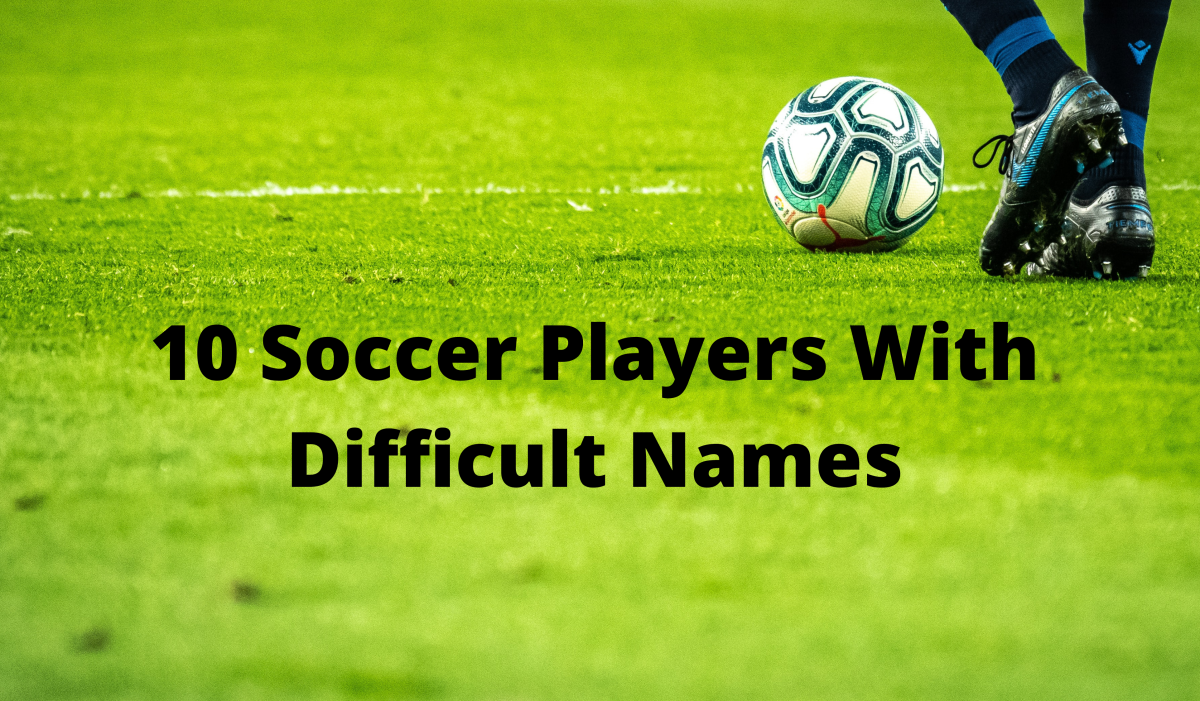 Here are some soccer players with names that are tough to pronounce.