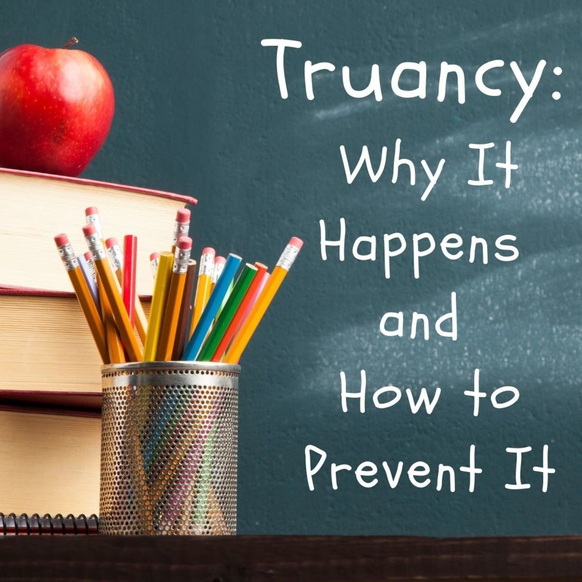 What is truancy, and how can it be prevented?