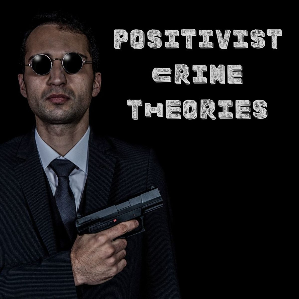 An analysis of positivist theories of crime