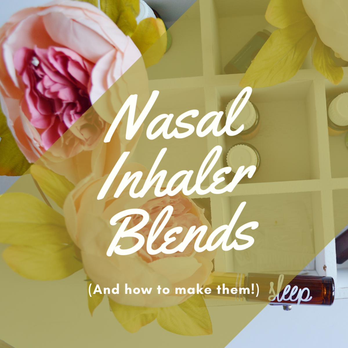 Make Your Own Nasal Inhaler