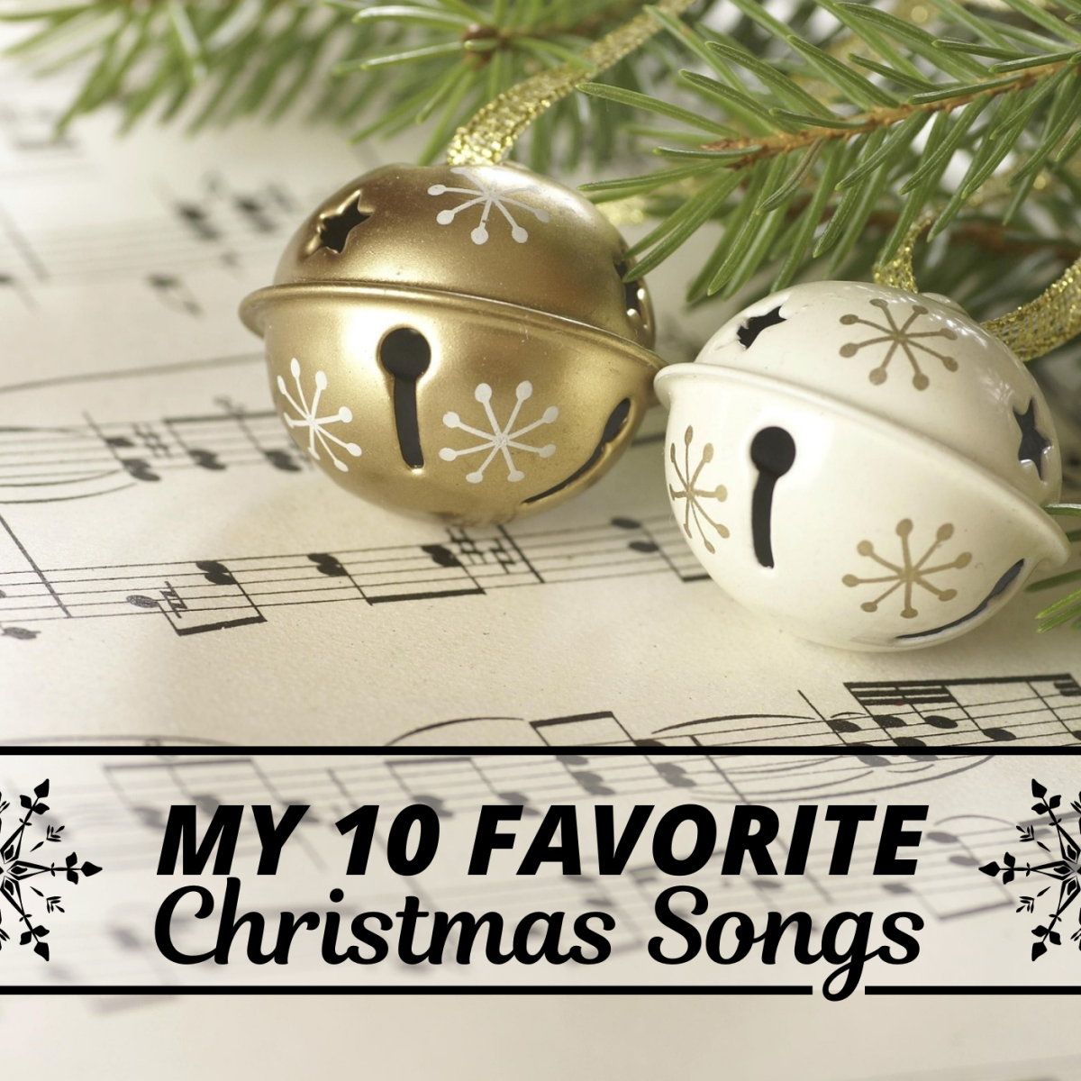 My Top 10 Favorite Christmas Songs and Where They Came From