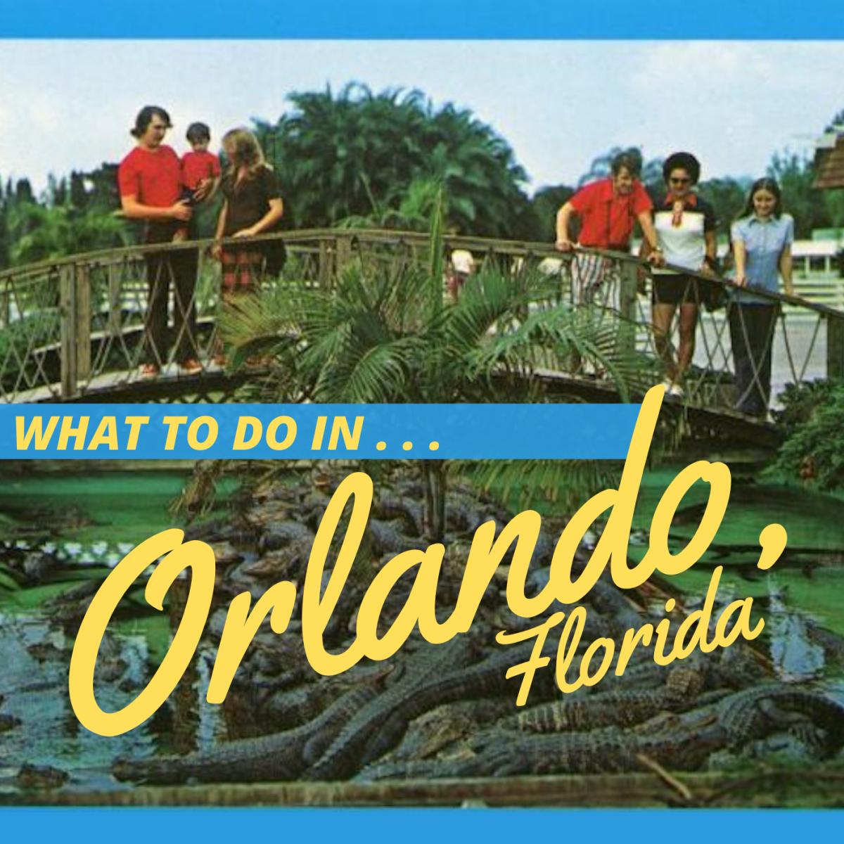 12 Fun Things to Do in Orlando, Florida
