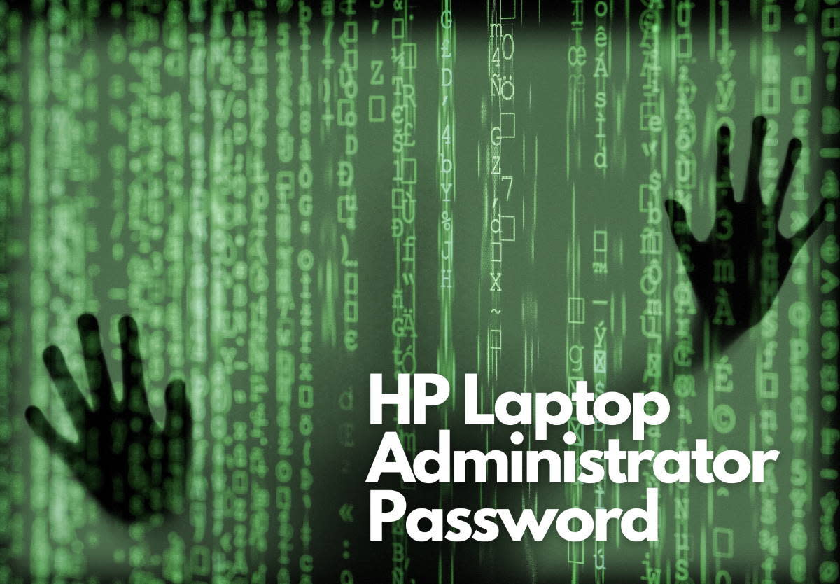 find-your-hp-laptop-administrator-password-or-power-on-password-easily