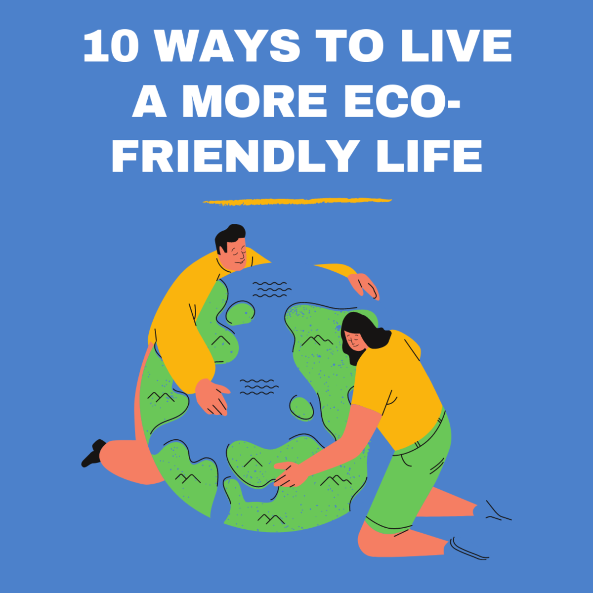 10 Ways to Be More Eco-Friendly (How to Go Green)
