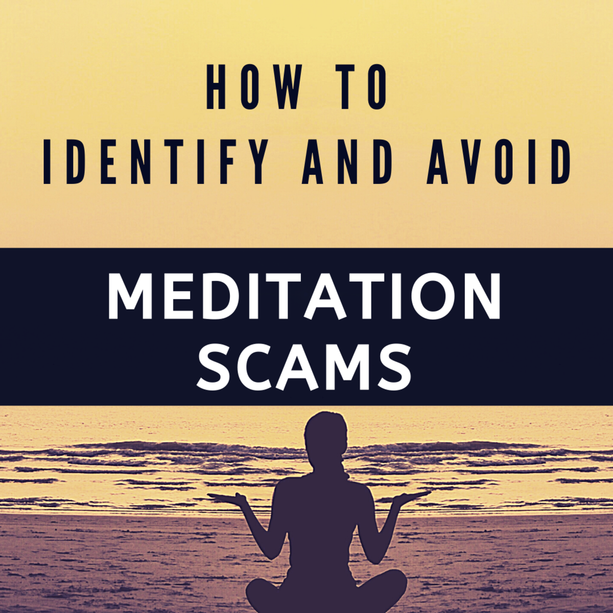 How to Identify and Avoid Meditation Scams?