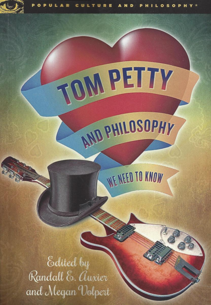 Book Review: 'Tom Petty and Philosophy'