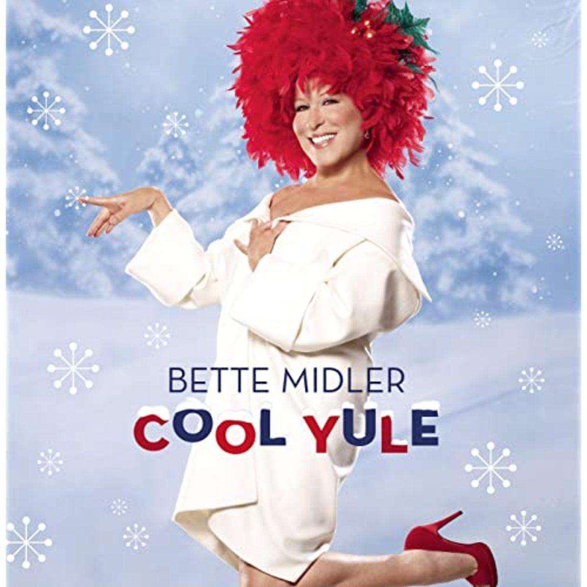"""Bette Midler's """"Cool Yule"""" album, released in 2006"""