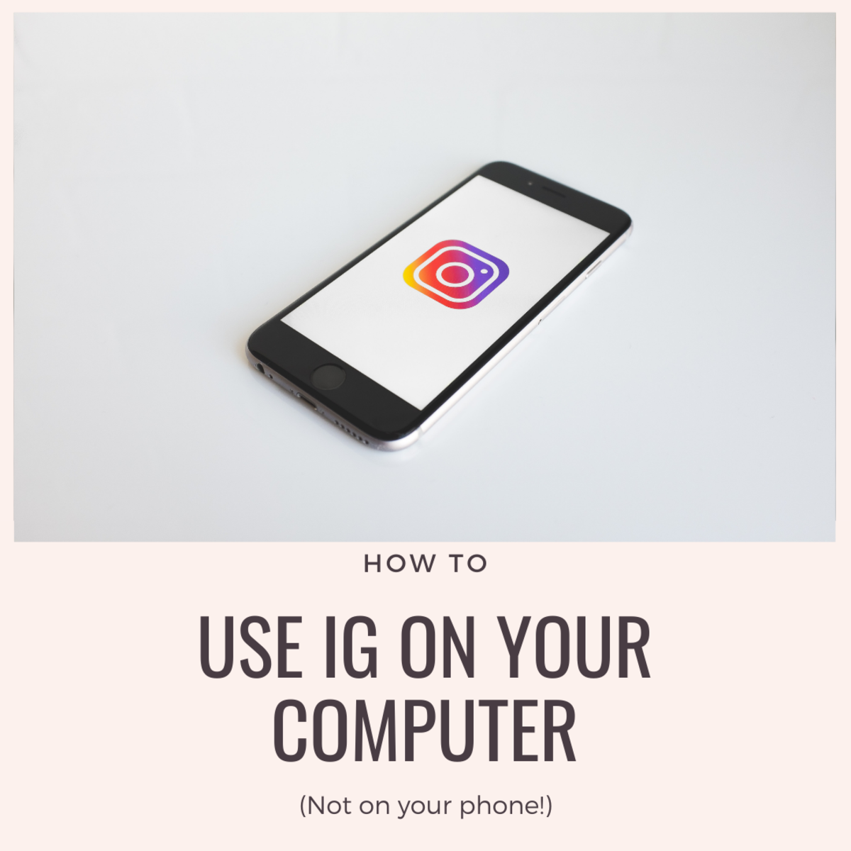 How to use Instagram On Your Browser
