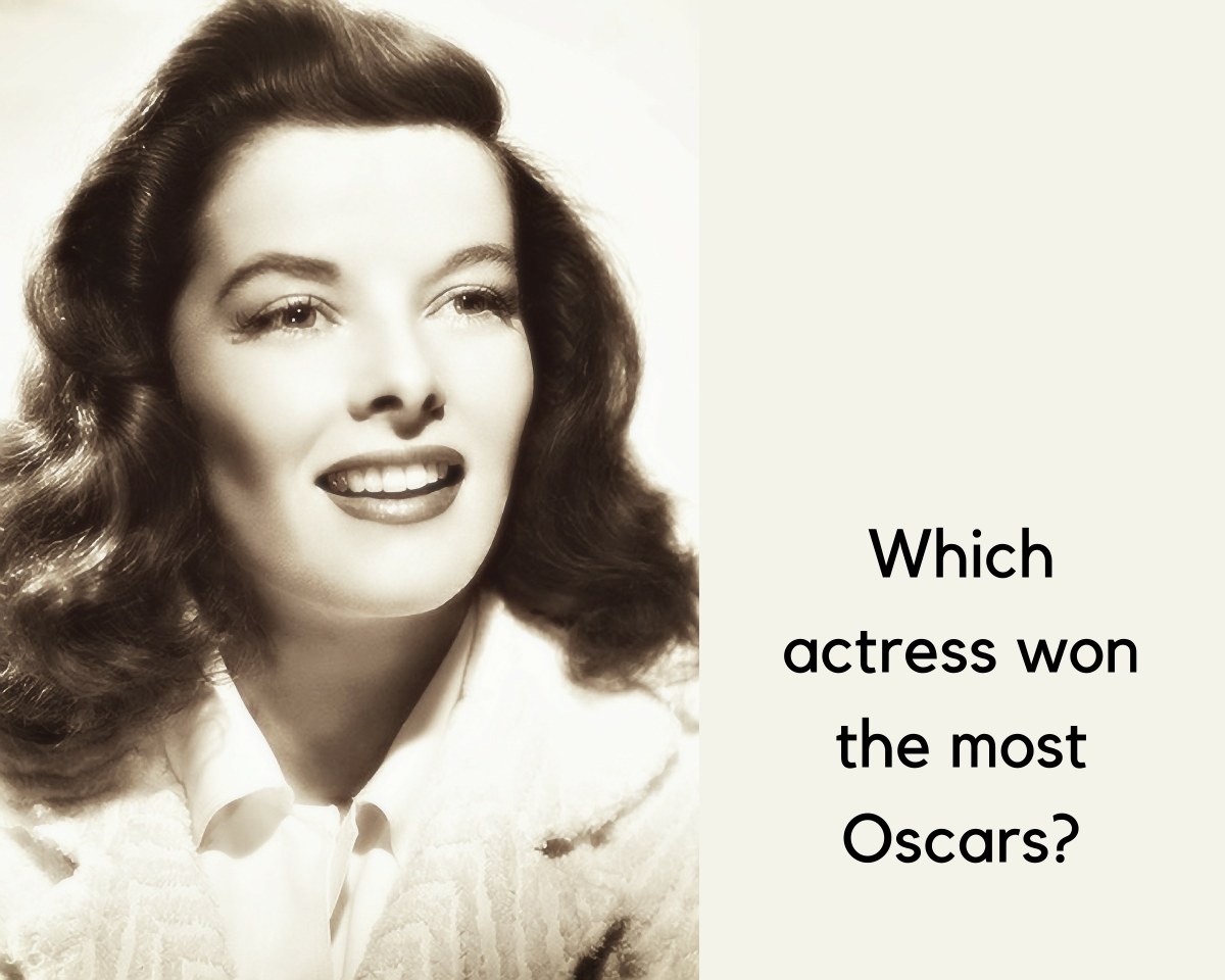 Katherine Hepburn won four Oscars among a total of 12 nominations.