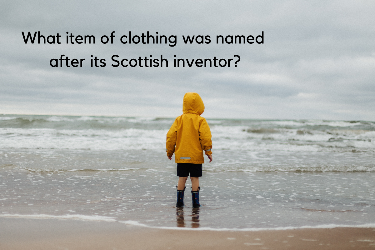 "Charles Macintosh of Glasgow invented the waterproof fabric that became the basis of the Mackintosh raincoat (the ""k"" was inserted later)."