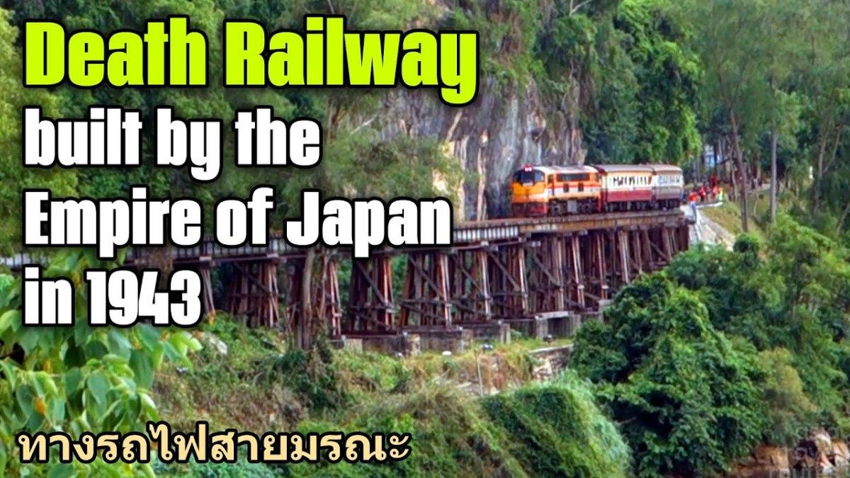 the-death-railway-in-siam-during-world-war-ii