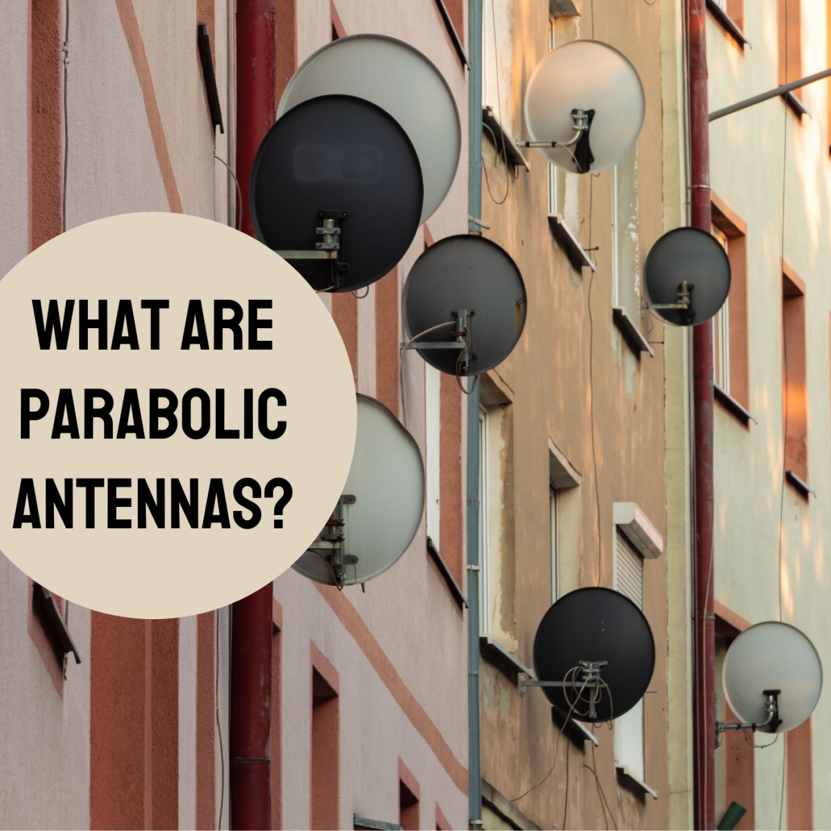 Learn more about the composition and use of this type of antenna.
