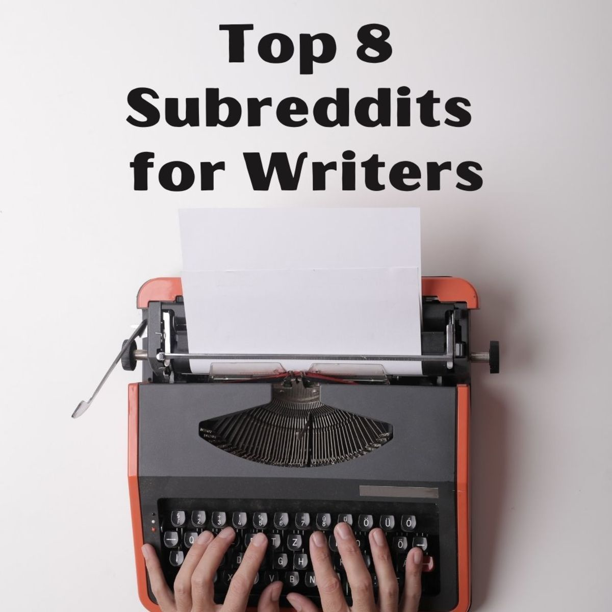 The best subreddits that will help you become a better and more productive writer