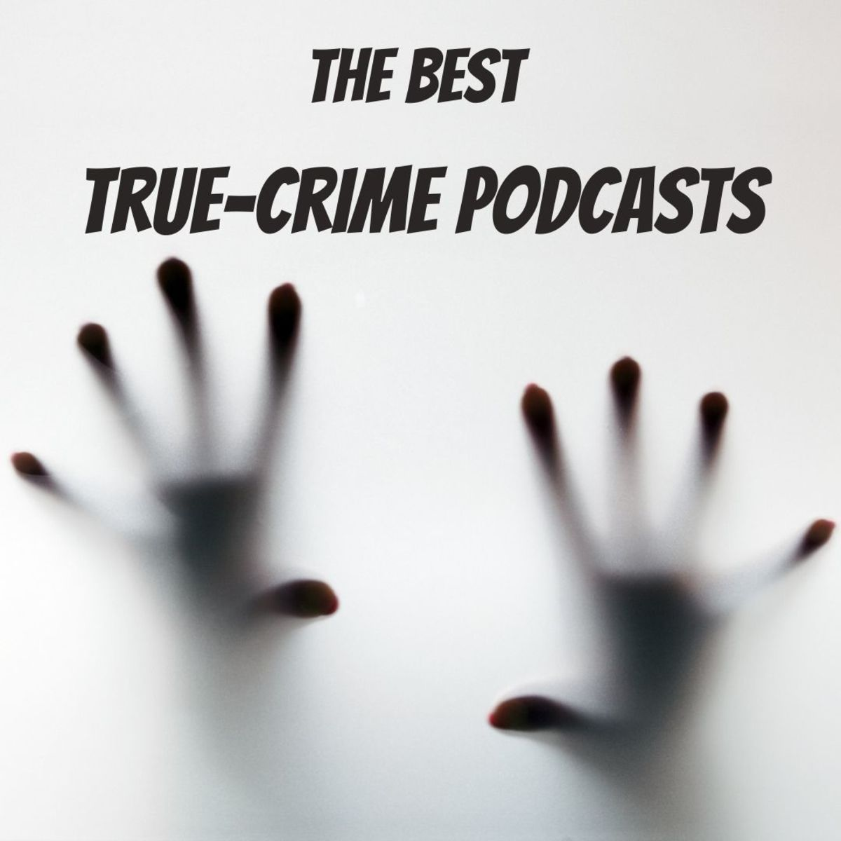 The top 6 true-crime podcasts you should listen to now