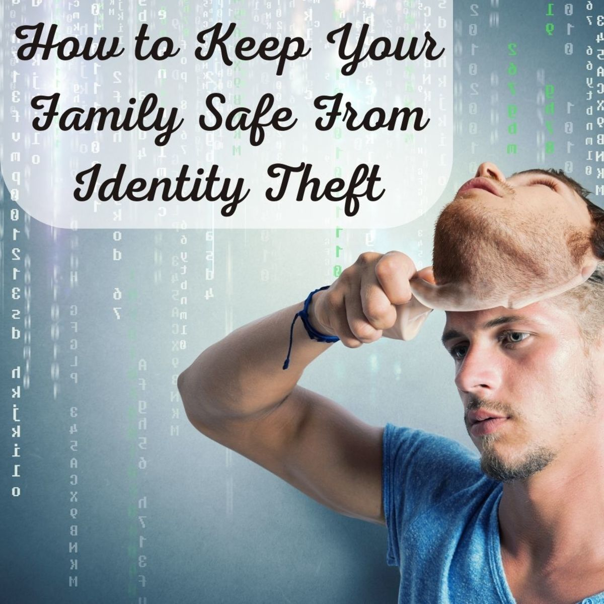 Six ways to keep your family members' identities protected