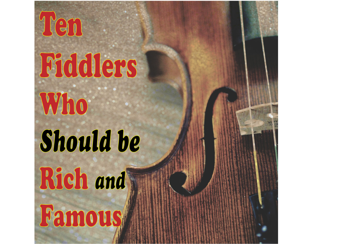 Ten Modern Fiddle Players Who Should Be Rich and Famous