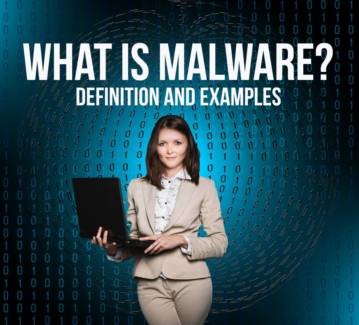 For a definition of malware plus six examples, please read on...