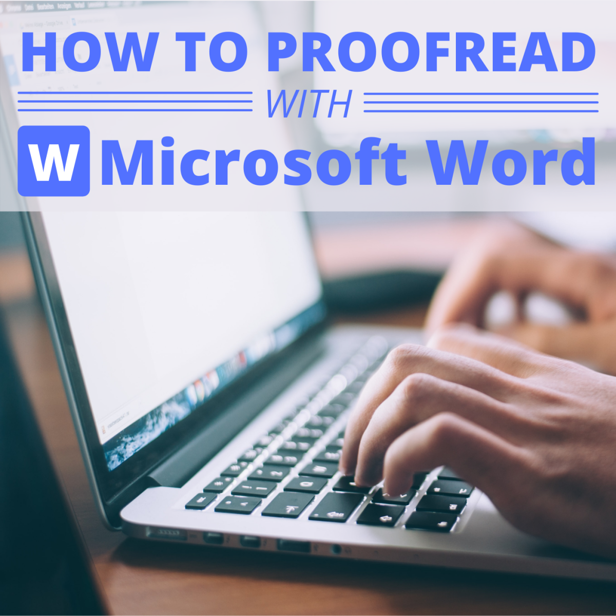 How to Proofread a Document on Microsoft Word