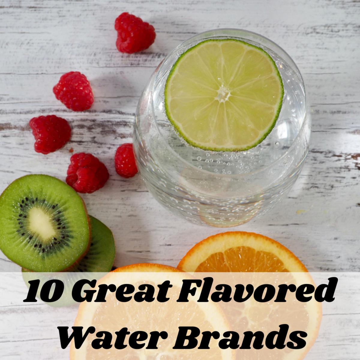 Top 10 Brands of Flavored Water