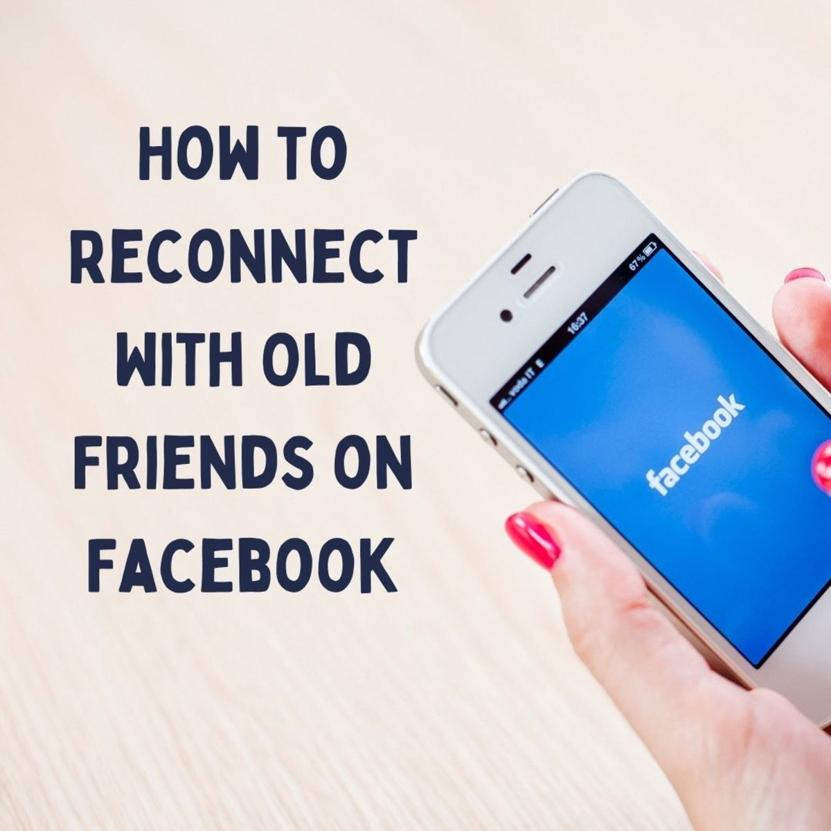 Find out how you can locate and reconnect with old friends on Facebook.
