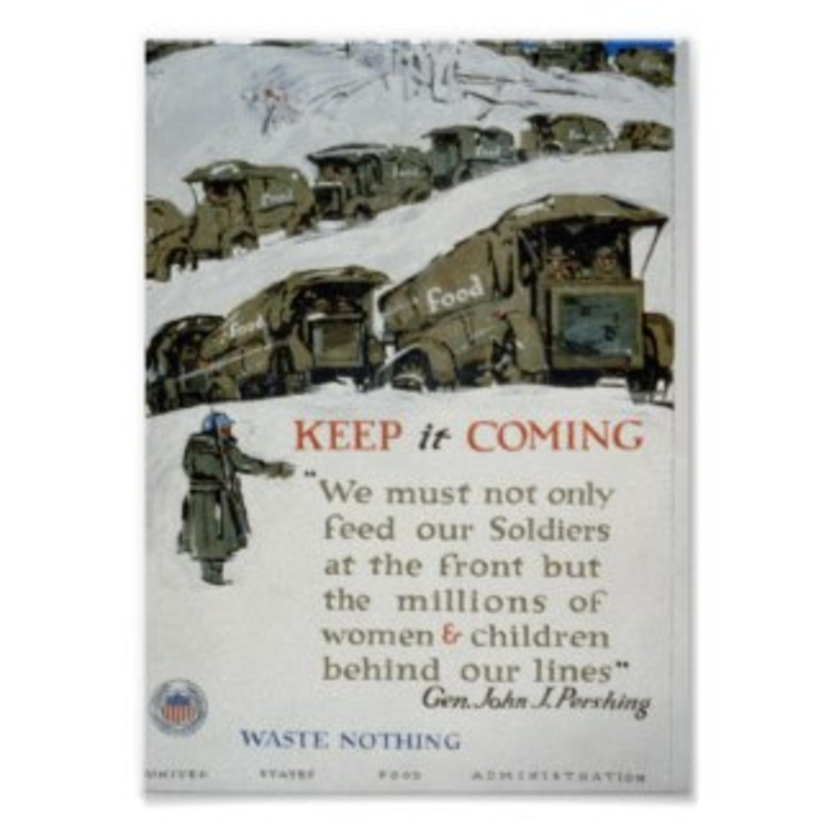 Zazzle poster from WWI: Keep it Coming by Go_USA