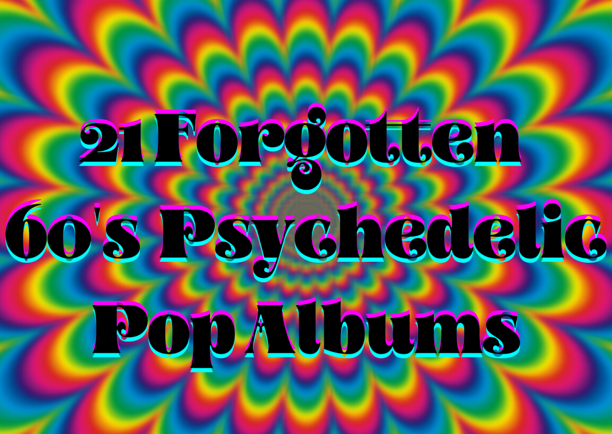 21 Forgotten 60's Psychedelic Pop Albums