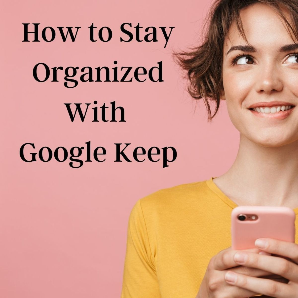 Google Keep is a great organizing app for busy parents.