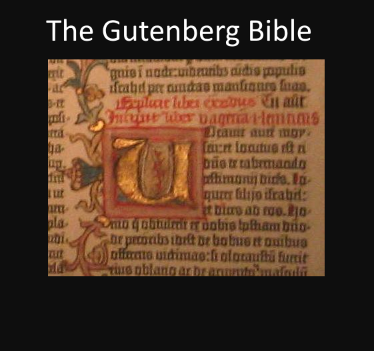 The Gutenberg bible is know as one of the most beautiful ever produced. It was a copy of the vulgate.