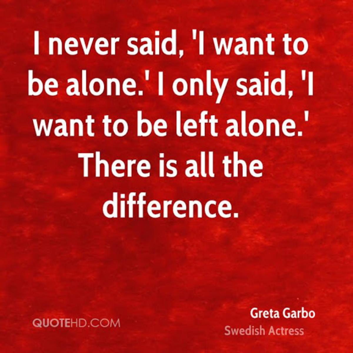 Greta Garbo's Famous Quote