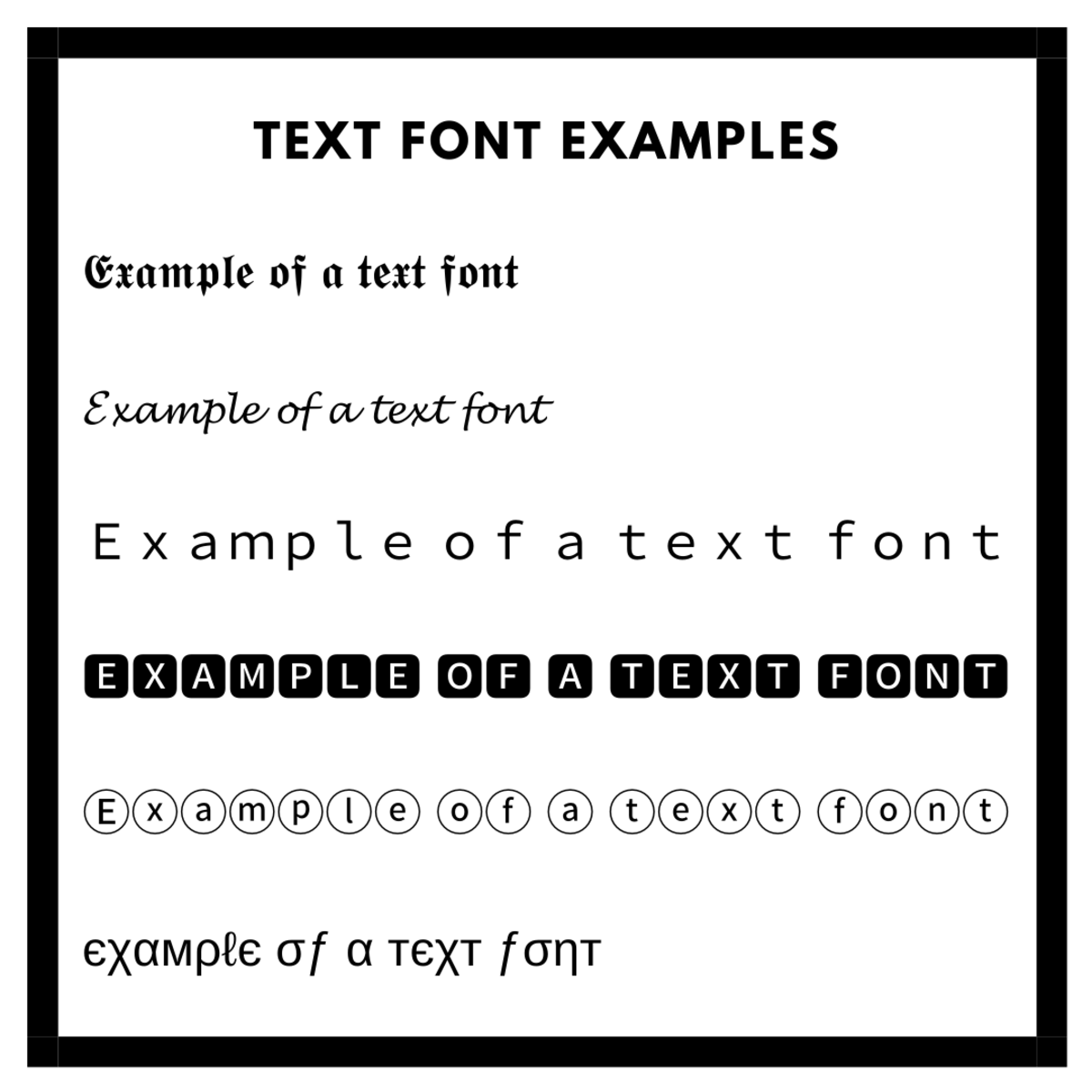 Some examples of custom text fonts.