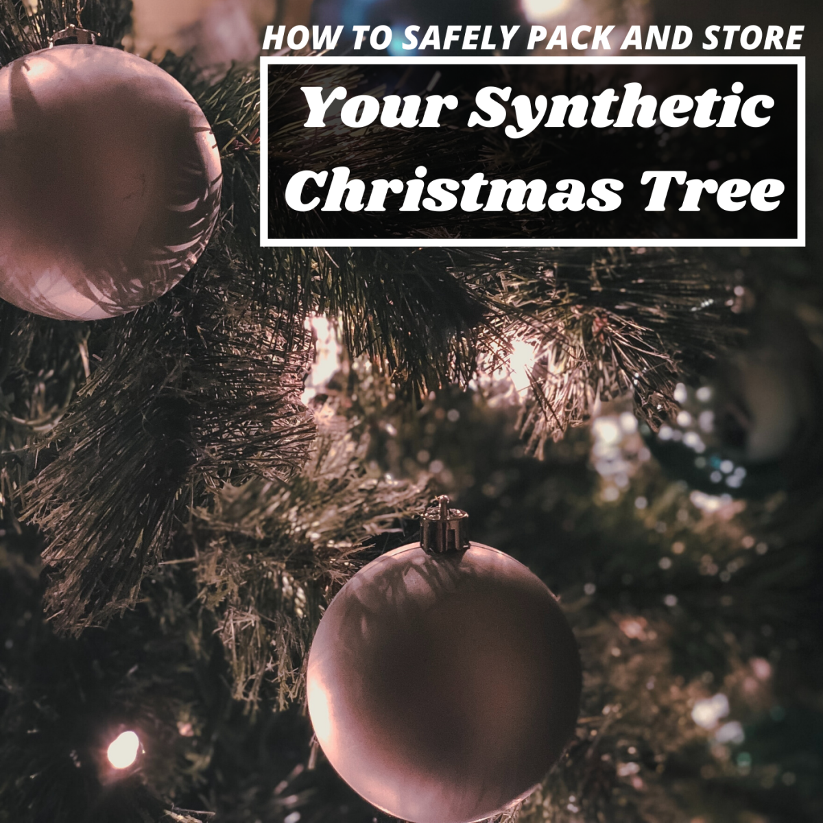 Learn how to keep your synthetic tree in good condition by storing it safely after the holidays.