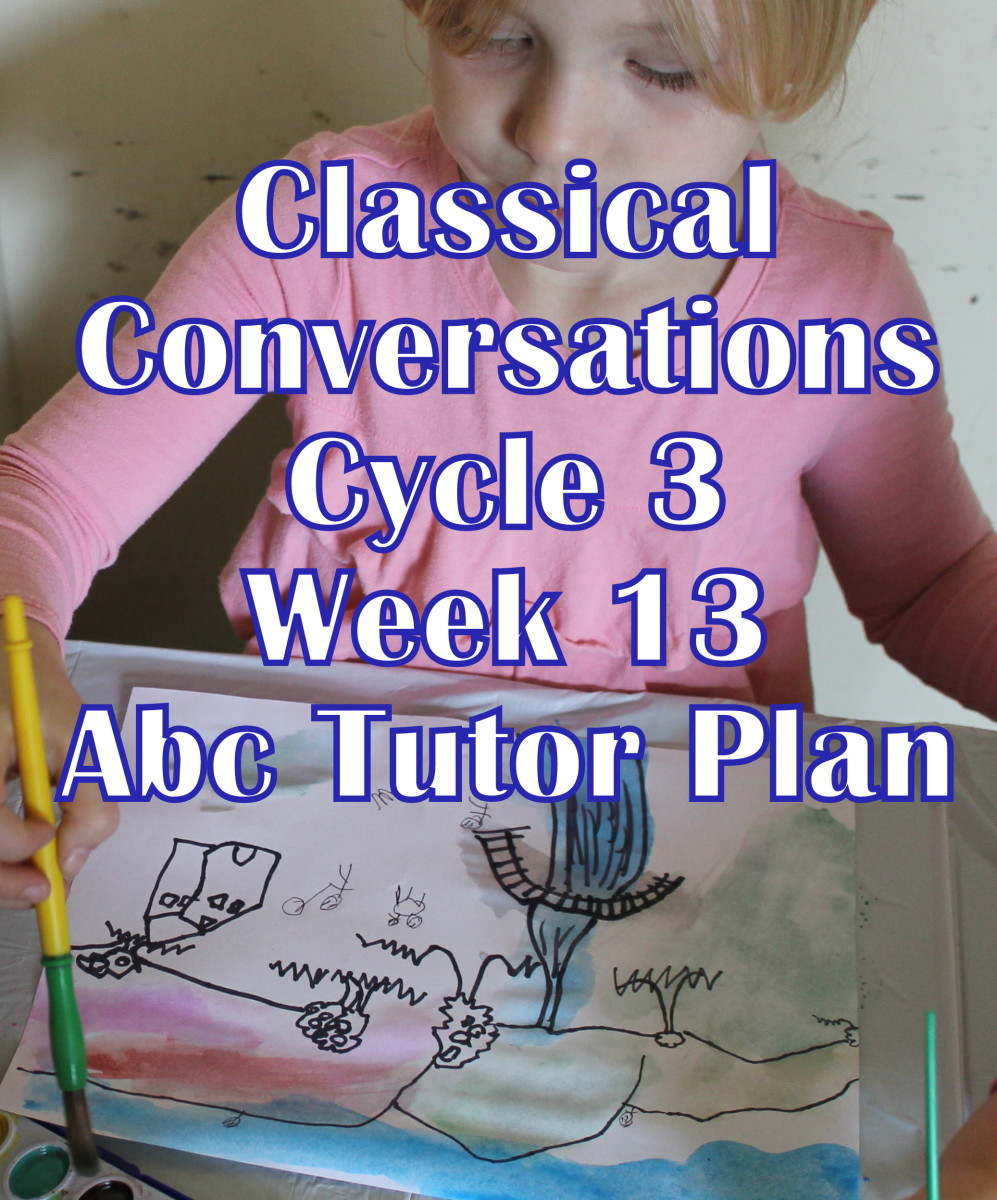 Classical Conversations CC Cycle 3 Week 13 Lesson for Abecedarians - CC C3W13