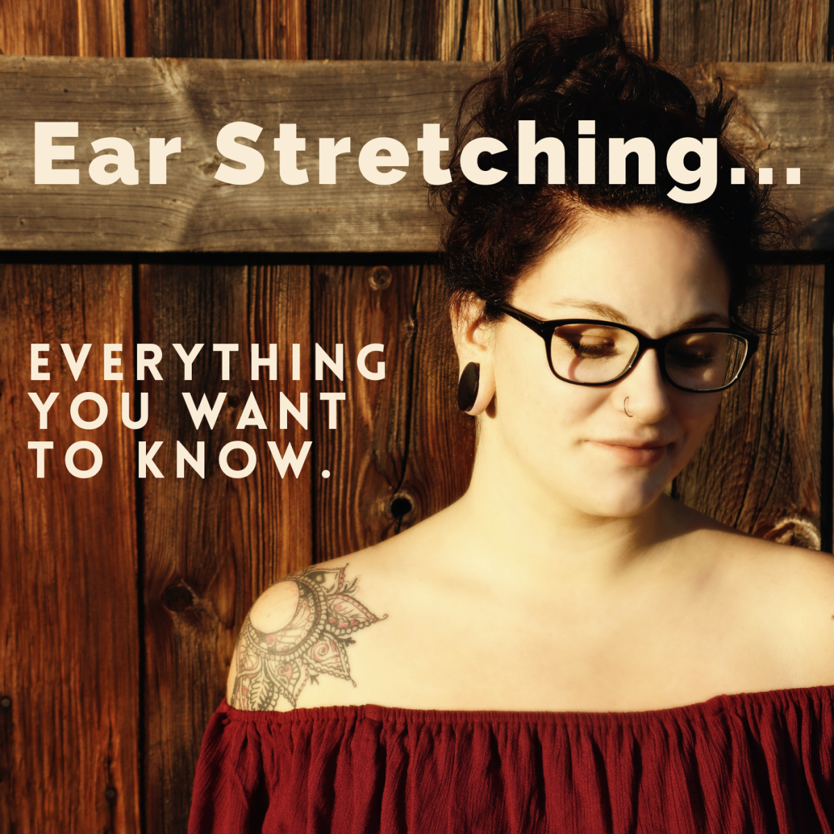 A Guide to Ear Stretching