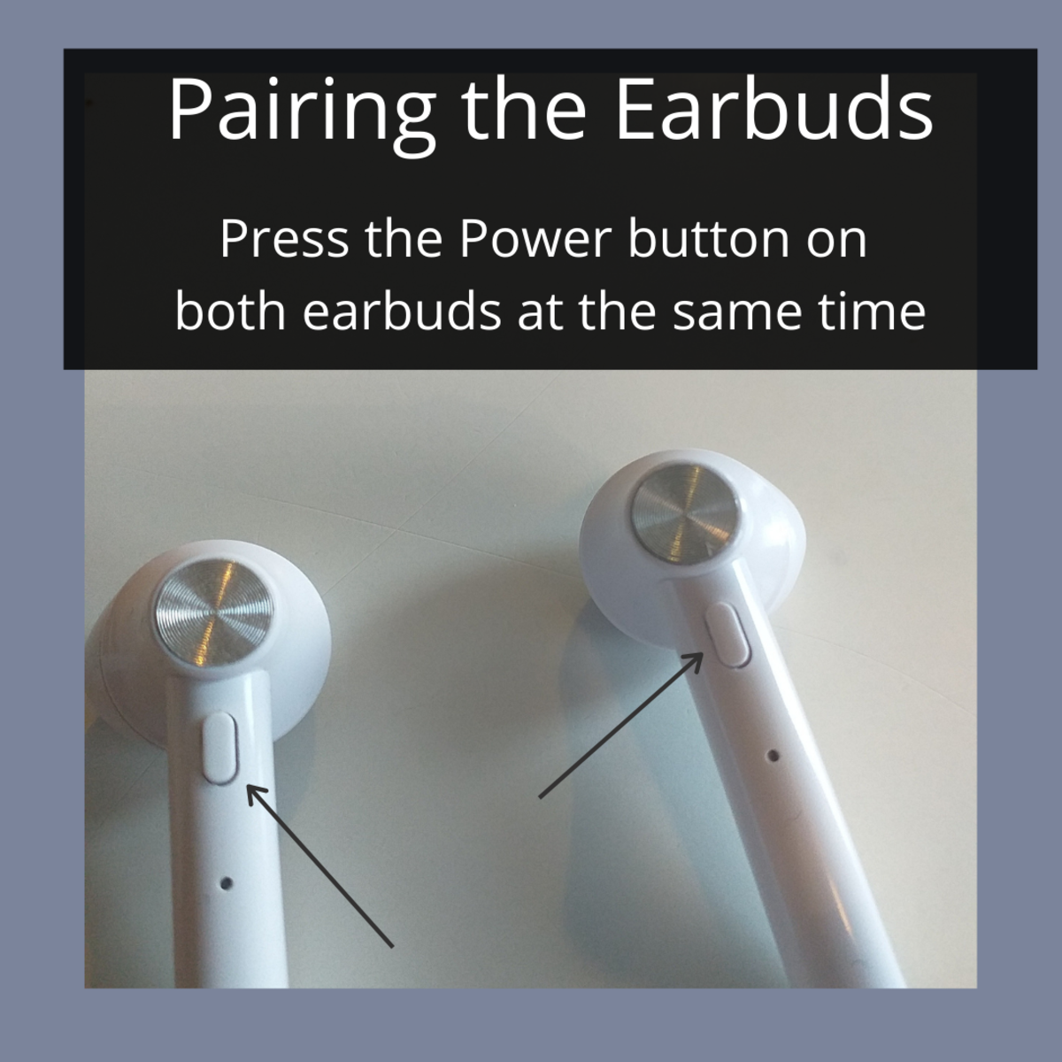 How to pair both wireless earbuds to each other when they are not connected to Bluetooth