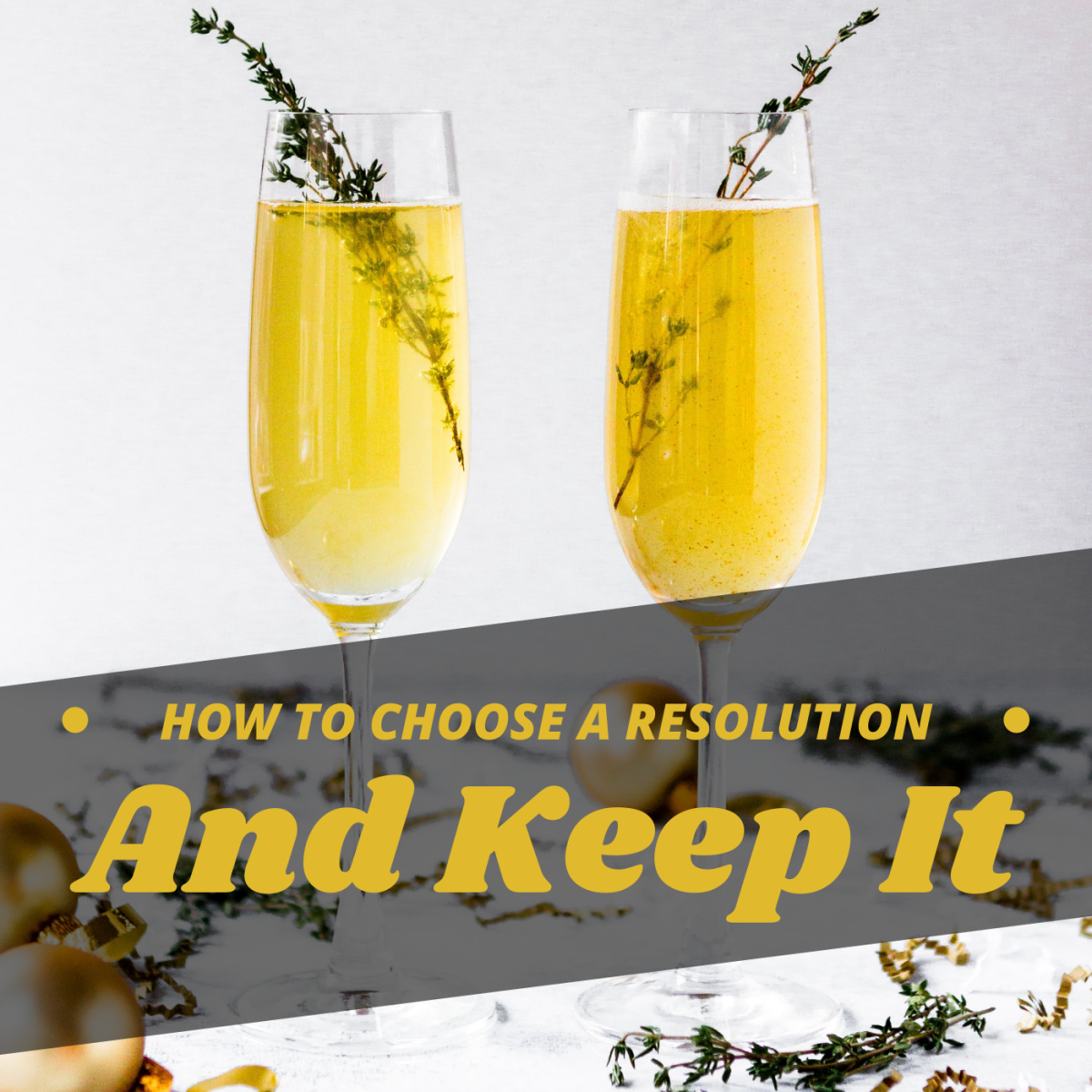 How to Choose a New Year's Resolution You Can Keep